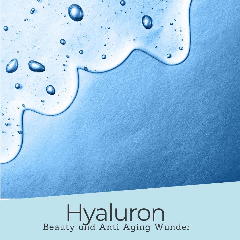 Hyaluron – das Schönheitsgeheimnis